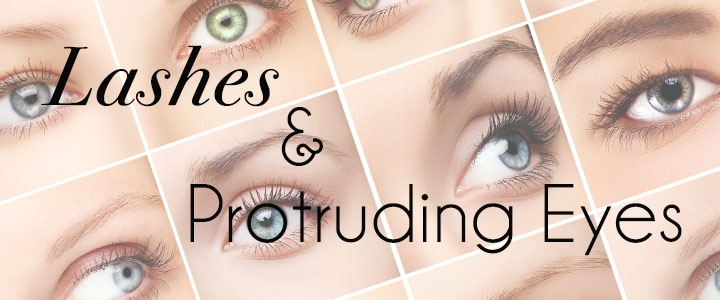 Lashes for protruding eyes
