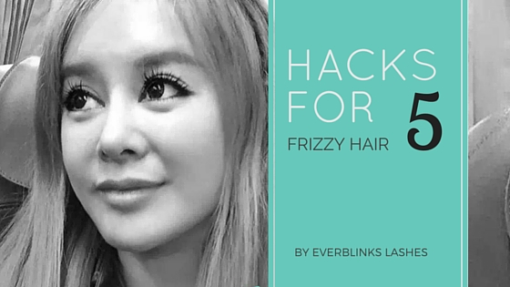 Frizzy hair hacks